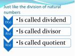 just like the division of natural numbers