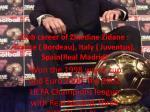 club career of zinedine zidane france bordeau italy juventus spain real madrid