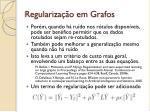 regulariza o em grafos3