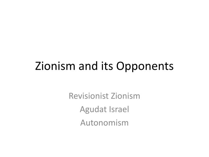 zionism and its opponents n.