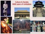 culture society 5000 years of civilization