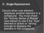d single replacement
