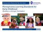pennsylvania learning standards for early childhood building a stronger foundation