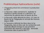 probl matique hydrocarbures suite
