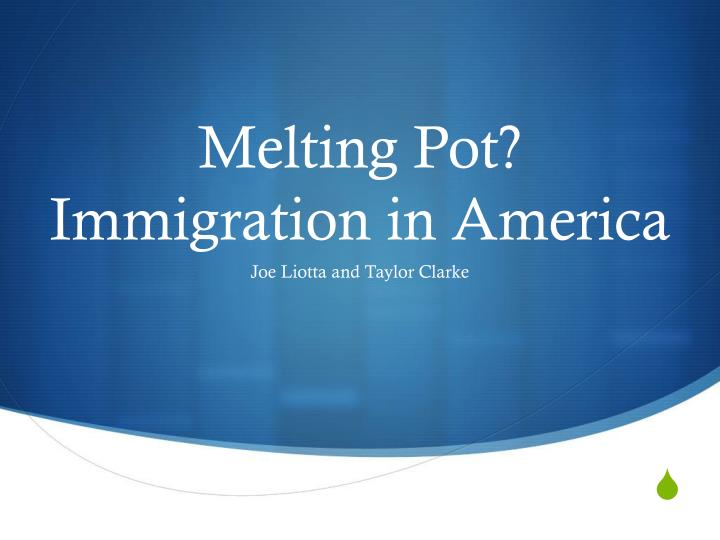 melting pot immigration in america n.