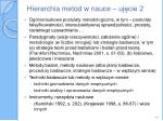 hierarchia metod w nauce uj cie 2