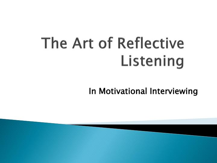 the art of reflective listening n.