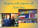 accoglienza della delegazione alla scuola parini