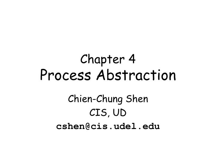 chapter 4 process abstraction n.