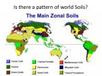 is there a pattern of world soils