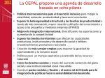 la cepal propone una agenda de desarrollo basada en ocho pilares
