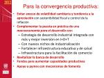 para la convergencia productiva