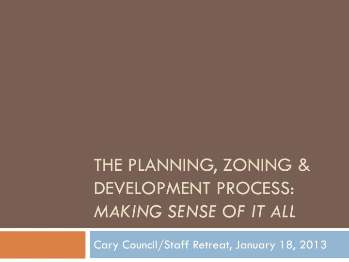 the planning zoning development process making sense of it all n.