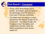 end result conquest