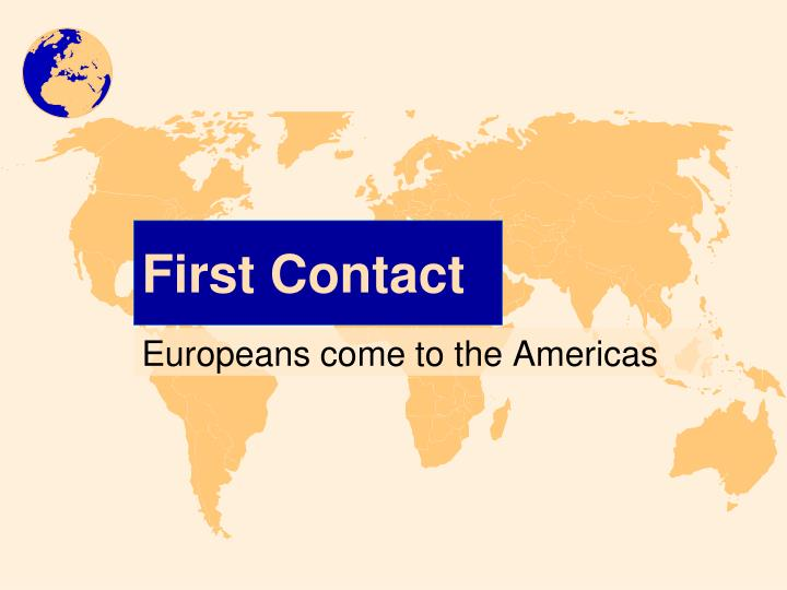 first contact n.