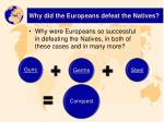why did the europeans defeat the natives2