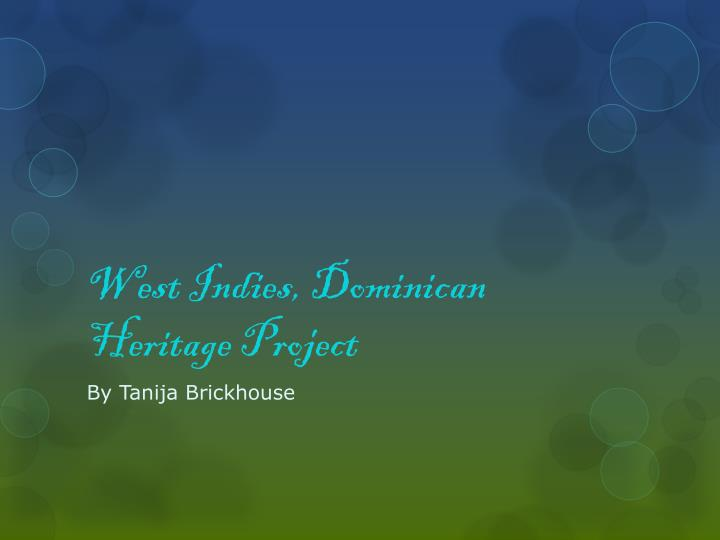 west indies dominican heritage project n.