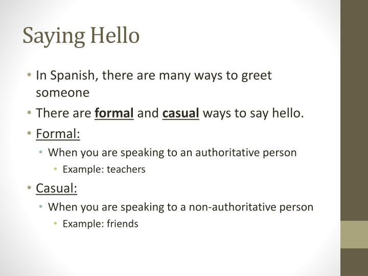 Ppt spanish 101 powerpoint presentation id6487951 in spanish there are many ways to greet someone m4hsunfo