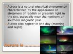 aurora is