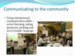 communicating to the community1