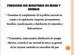 funciones del ministerio de minas y energia