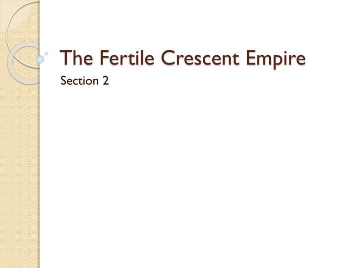 the fertile crescent empire n.