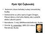 pjotr ilji ajkovskij