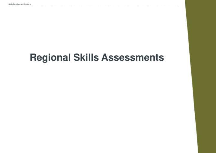 Regional Skills Assessments