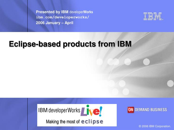 eclipse based products from ibm n.