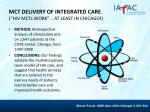 mct delivery of integrated care hiv mct s work at least in chicago