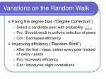 variations on the random walk