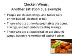 chicken wings another satiation cue example