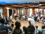 station cologique de freiburg