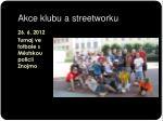 akce klubu a streetworku1