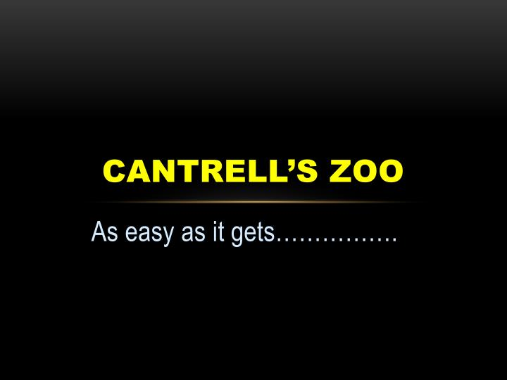 cantrell s zoo n.