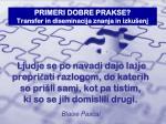 primeri dobre prakse transfer in diseminacija znanja in izku enj