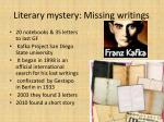 literary mystery missing writings
