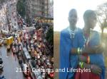 21 3 cultures and lifestyles