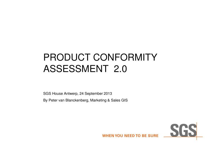 product conformity assessment 2 0 n.