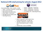 national ufb retail pricing for schools august 2012
