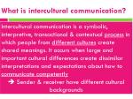 what is intercultural c ommunication
