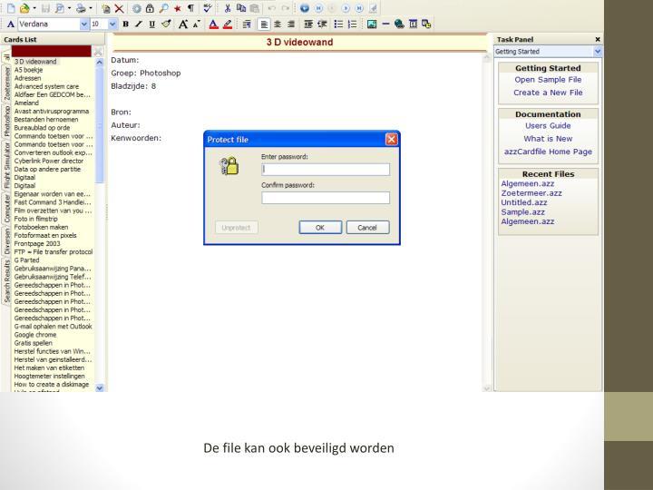 De file kan ook beveiligd worden