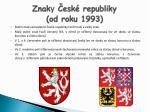 znak y esk republiky od roku 1993