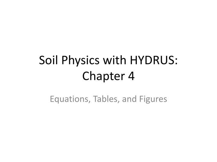 soil physics with hydrus chapter 4 n.