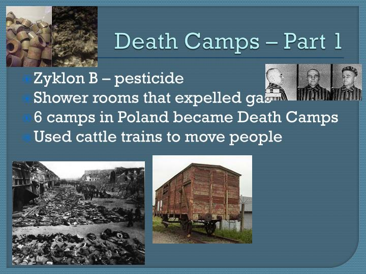 Death Camps – Part 1