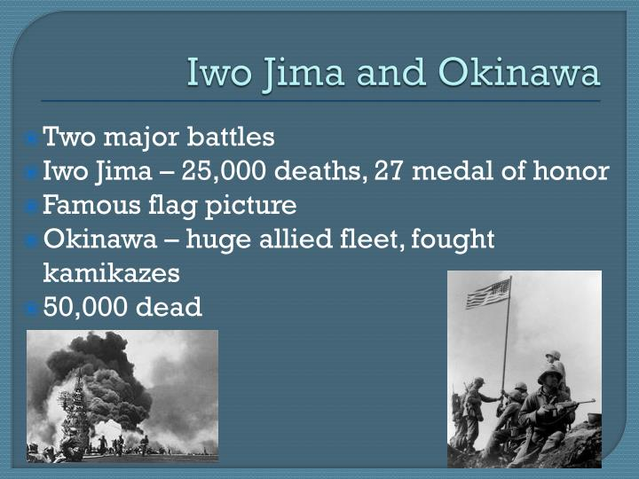 Iwo Jima and Okinawa