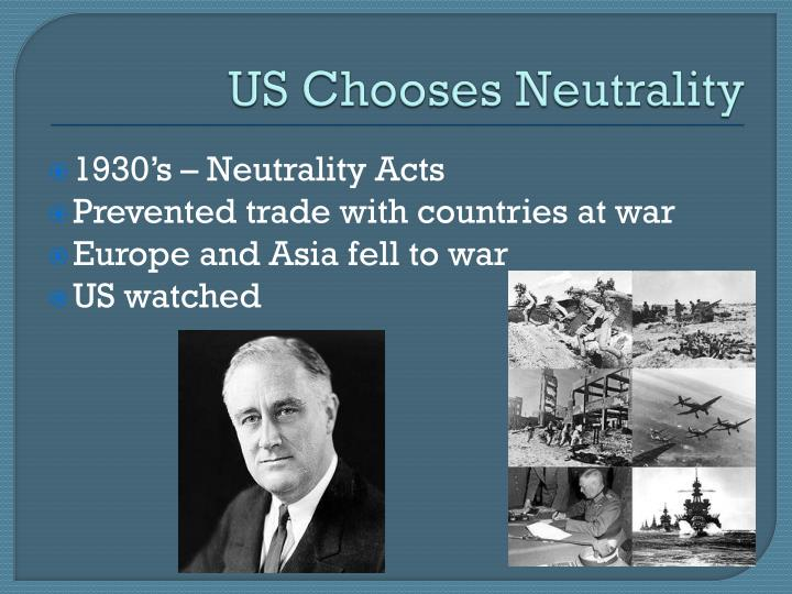 US Chooses Neutrality