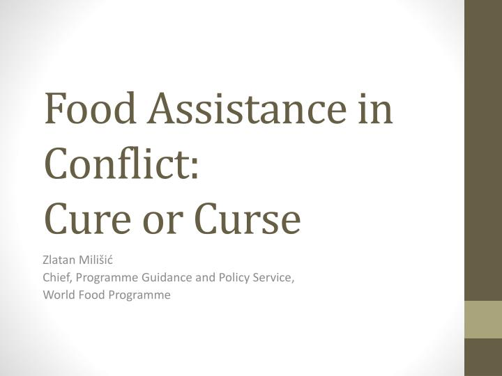 food assistance in conflict cure or curse n.
