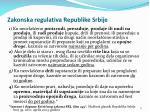 z akonska regulativa republike srbije