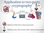 application to two party cryptography